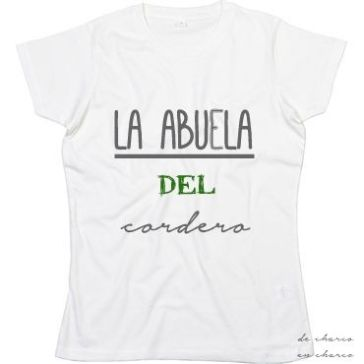 camiseta mujer la abuela del cordero texto www.decharcoencharco.com