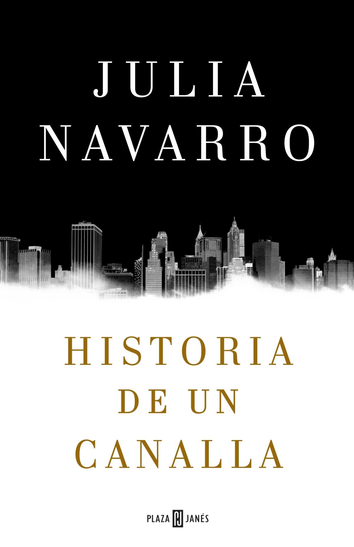 historia-de-un-canalla-julia-navarro-portada